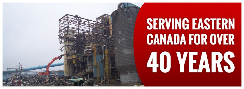 Serving Eastern Canada for Over 40 Years | Industrial building demolition