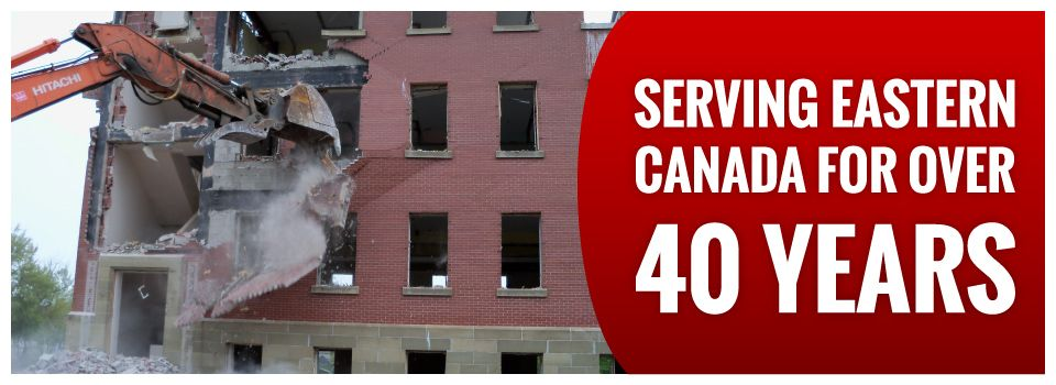 Serving Eastern Canada for Over 40 Years | Demolishing side of building